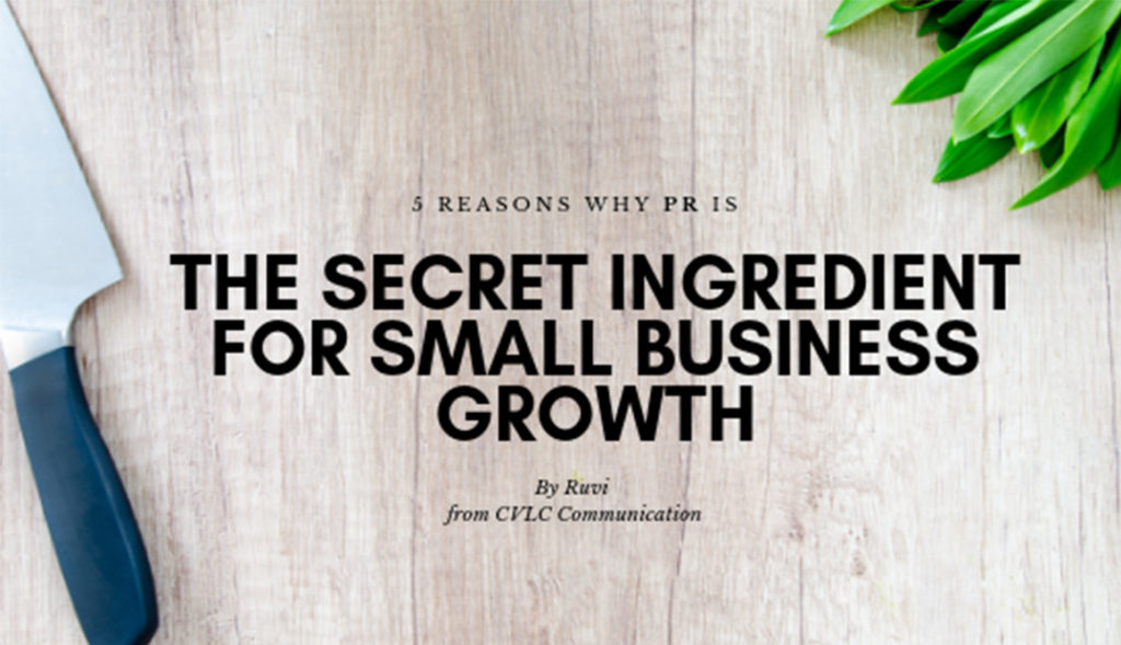 CVLC-Blog-Featured-Image-Reasons-why-Public-Relations-(PR)-is-the-Secret-Ingredient-for-Small-Business-growth-01